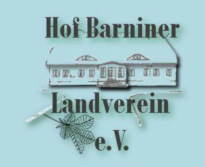 Hof Barniner Landverein e.V. hat einen neuen Vorstand